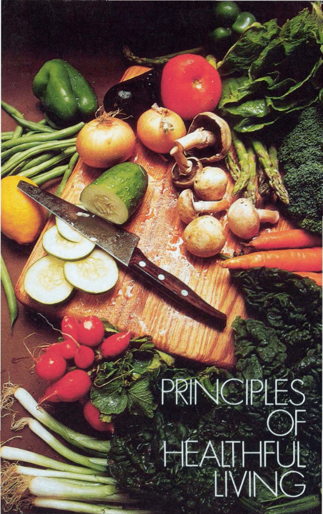 PRINCIPLES OF HEALTHFUL LIVING